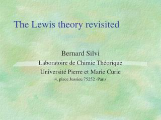 The Lewis theory revisited