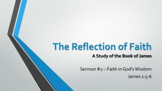 The Reflection of Faith