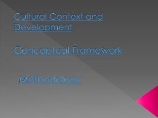 Cultural Context and Development