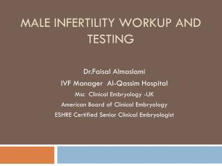 Male Infertility Workup and Testing