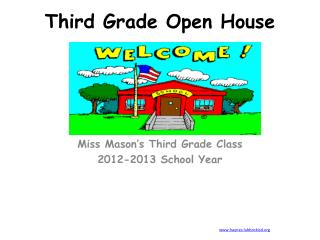 Third Grade Open House