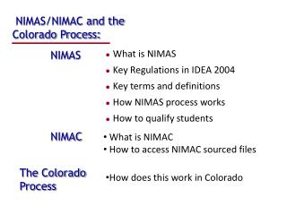 NIMAS/NIMAC and the Colorado Process: