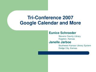 Tri-Conference 2007 Google Calendar and More