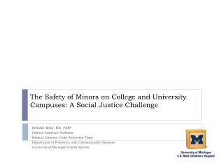 The Safety of Minors on College and University Campuses: A Social Justice Challenge