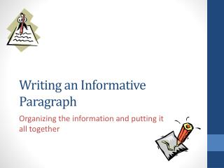 Writing an Informative Paragraph