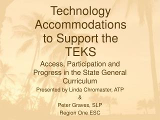 Technology Accommodations to Support the TEKS