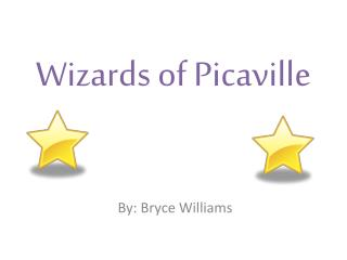 Wizards of  Picaville