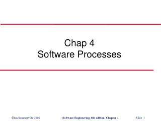 Chap 4 Software Processes