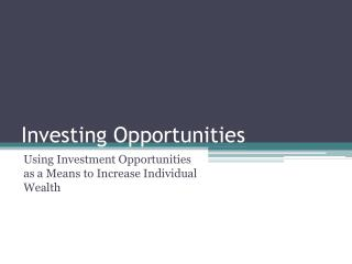 Investing Opportunities