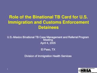 Role of the Binational TB Card for U.S. Immigration and Customs Enforcement Detainees