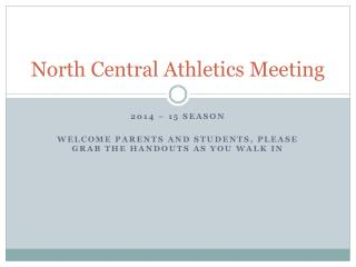 North Central Athletics Meeting