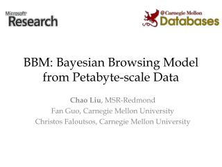 BBM: Bayesian Browsing Model from Petabyte-scale Data