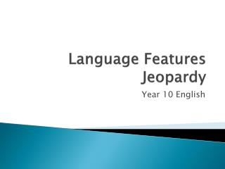 Language Features Jeopardy