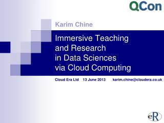 Immersive Teaching  and Research  in Data Sciences  via Cloud Computing