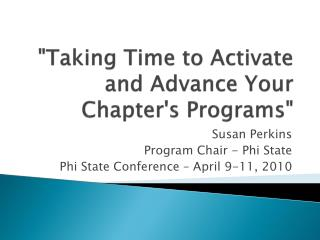 """Taking Time to Activate and Advance Your Chapter's Programs"""