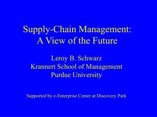 Supply-Chain Management: A View of the Future