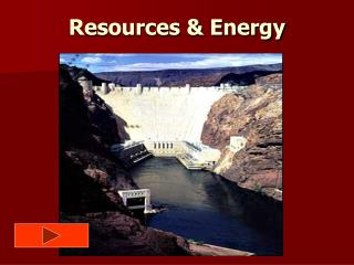 Resources & Energy
