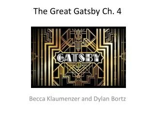 The Great Gatsby Ch. 4