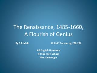 The Renaissance, 1485-1660,  A Flourish of Genius
