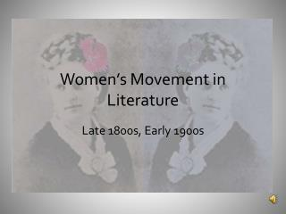 Women's Movement in Literature