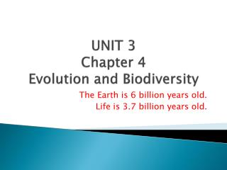 UNIT  3  Chapter 4 Evolution and Biodiversity