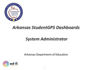 Arkansas StudentGPS Dashboards System Administrator