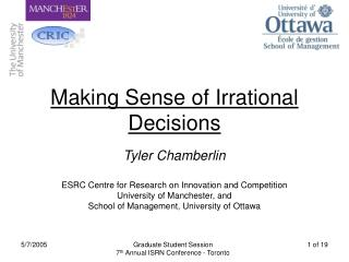 Making Sense of Irrational Decisions