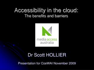 Accessibility in the cloud:  The benefits and barriers