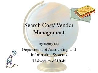 Search Cost/ Vendor Management