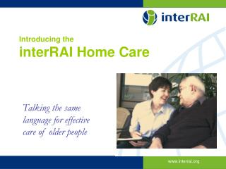 Introducing the interRAI Home Care