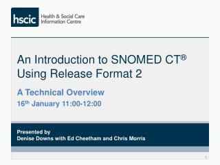 An Introduction to SNOMED CT ® Using Release Format 2