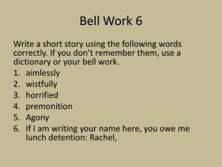Bell Work 6