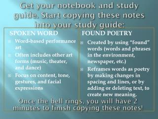 Get your notebook and study guide. Start copying these notes into your study guide: