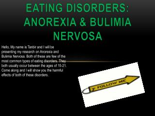 EATING DISORDERS: ANOREXIA & BULIMIA NERVOSA