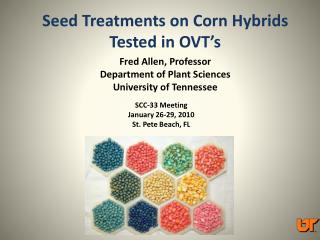 Seed Treatments on Corn Hybrids Tested in OVT's