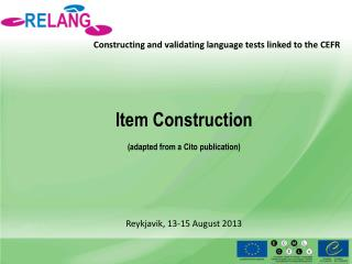 Constructing and validating language tests linked to the CEFR
