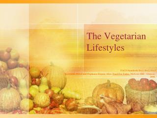The Vegetarian Lifestyles