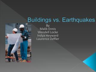 Buildings vs. Earthquakes