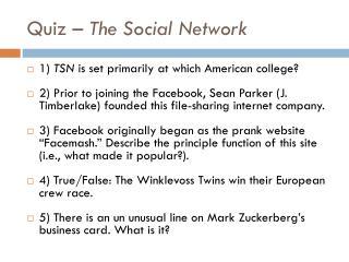 Quiz – The Social Network
