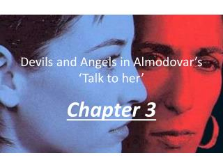 Devils and Angels in Almodovar's 'Talk to her'