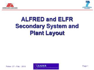 ALFRED and ELFR  Secondary System  and  Plant Layout