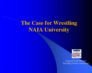 The Case for Wrestling NAIA University
