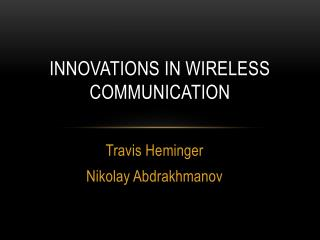 Innovations In Wireless Communication