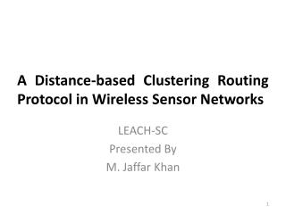 A Distance-based  Clustering Routing Protocol in  Wireless Sensor Networks