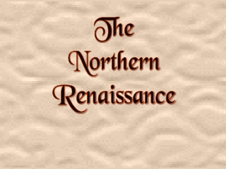 Mannerism and Renaissance North