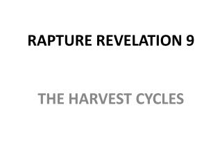 RAPTURE REVELATION 9