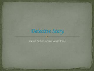 Detective Story.