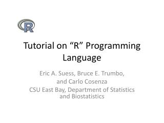 "Tutorial on ""R"" Programming Language"