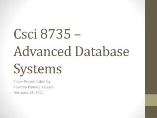Csci  8735 – Advanced Database Systems