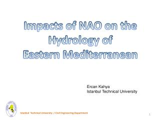 Impacts of NAO on the  Hydrology of  Eastern Mediterranean